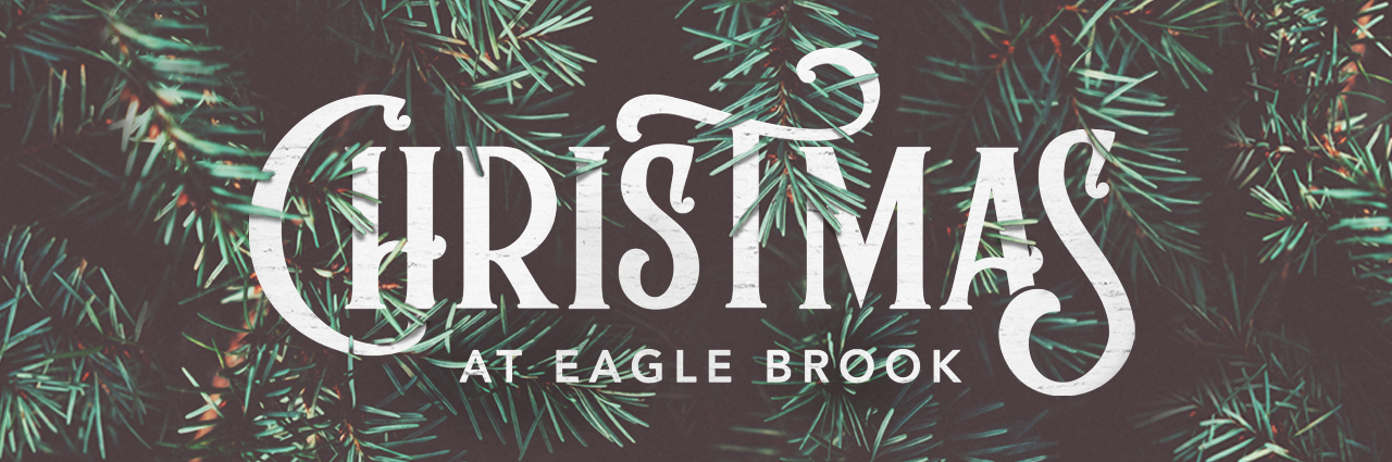 Christmas Church Services Near Me.Christmas At Eagle Brook Eagle Brook Church
